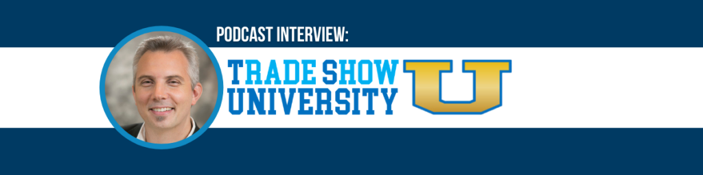 Trade Show University podcast featuring Marcelo Zolessi